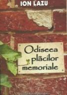 Lansare Odiseea plăcilor memoriale